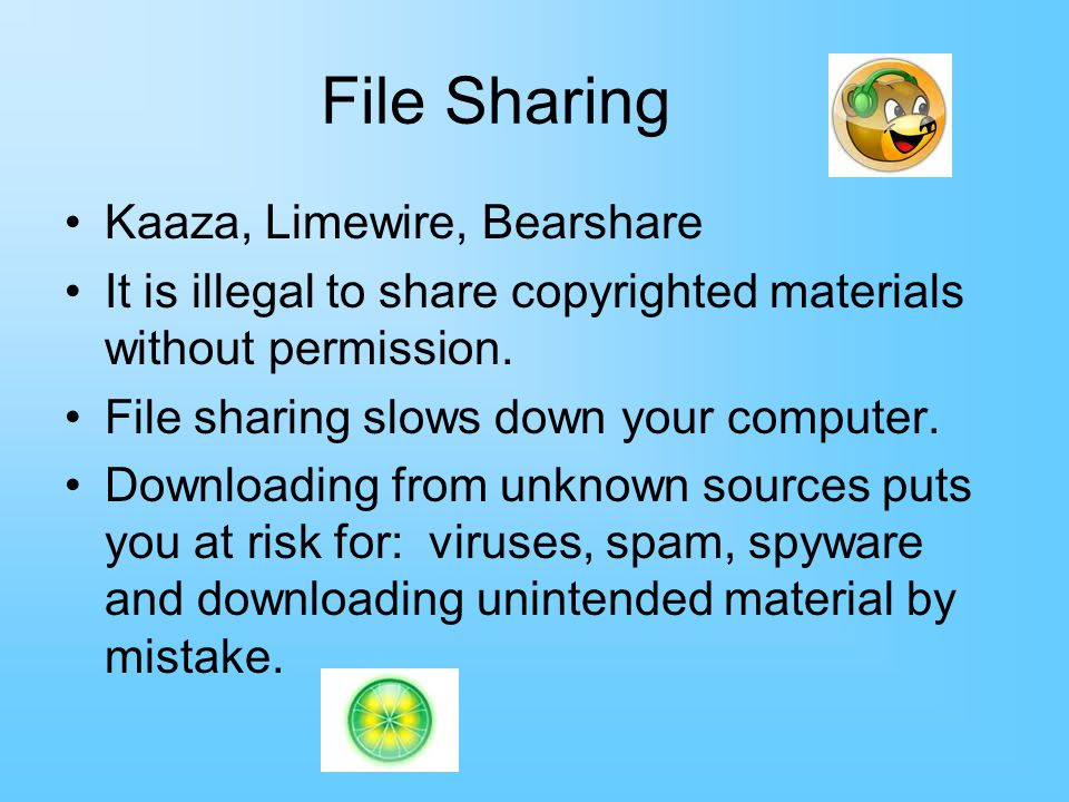 File Sharing Kaaza, Limewire, Bearshare