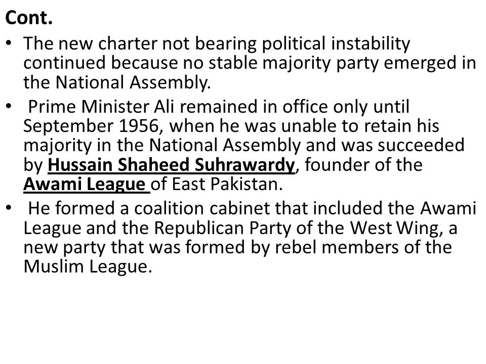 Cont. The new charter not bearing political instability continued because no stable majority party emerged in the National Assembly.