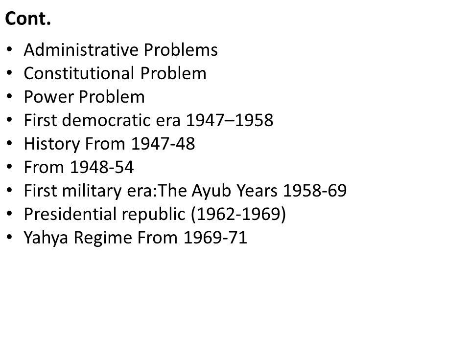 Cont. Administrative Problems Constitutional Problem Power Problem