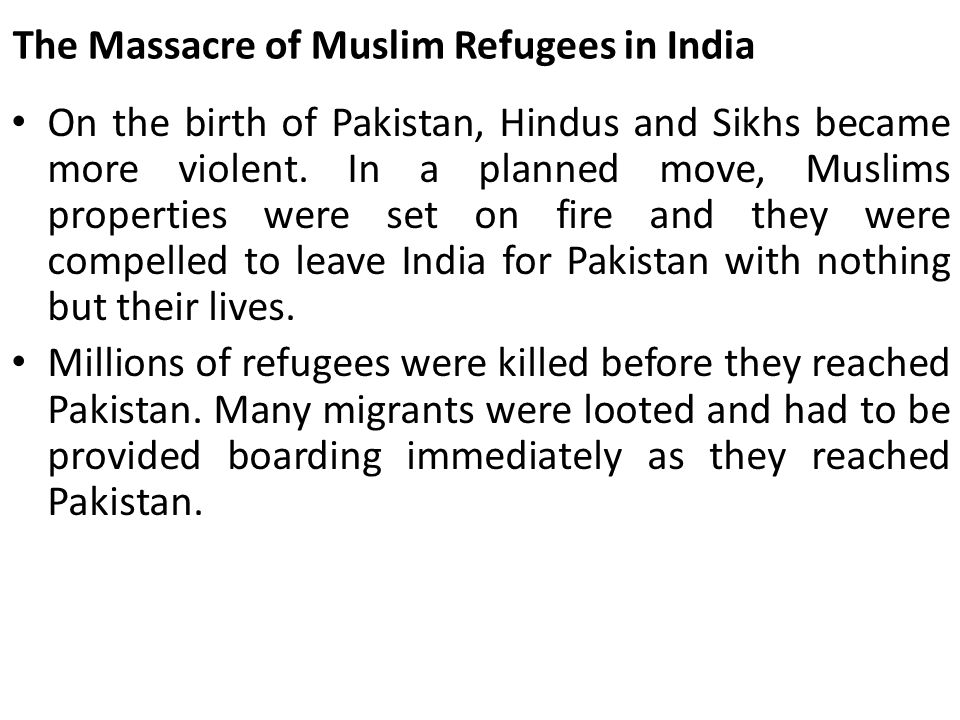 The Massacre of Muslim Refugees in India