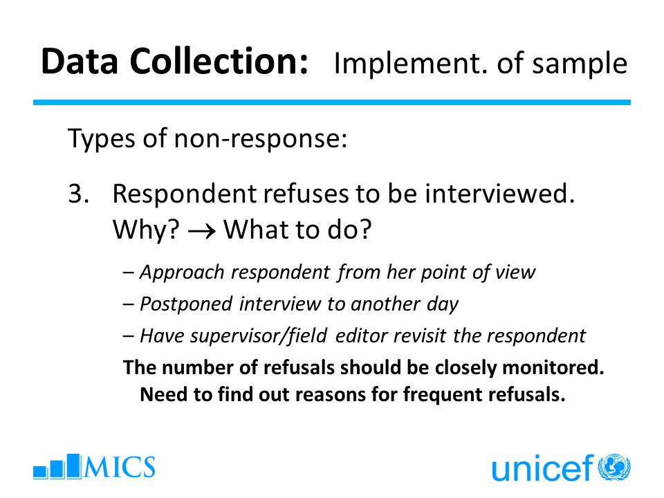 Data Collection: Implement. of sample Types of non-response: