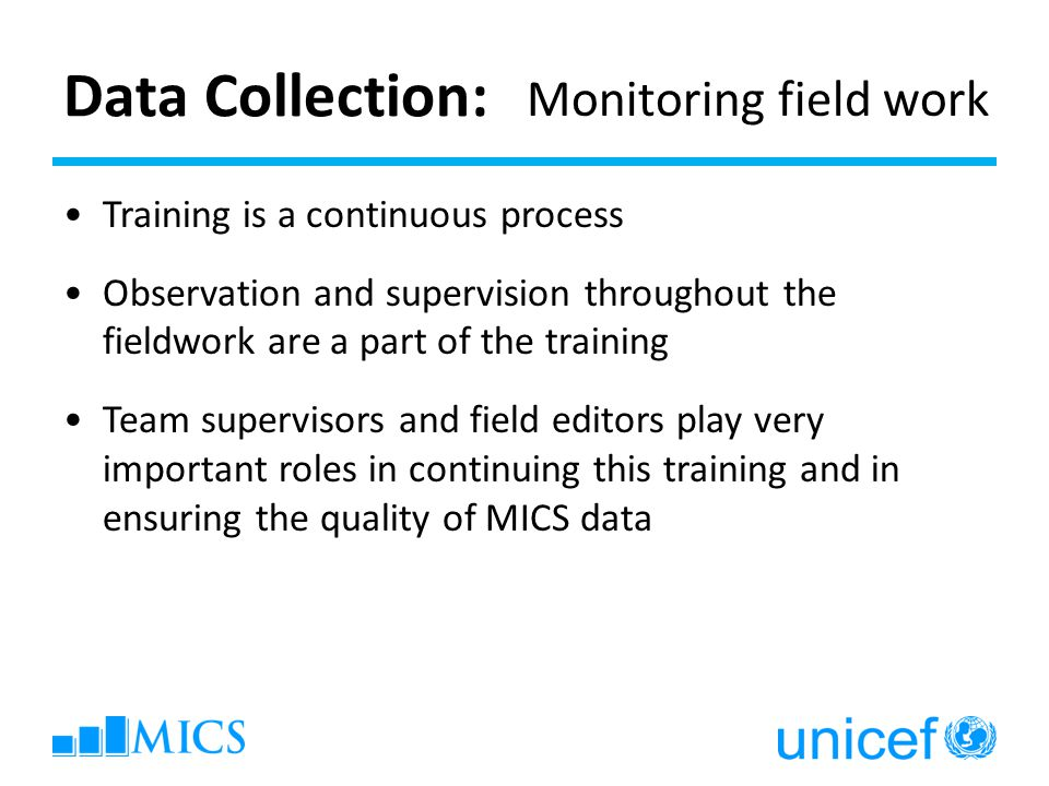 Data Collection: Monitoring field work