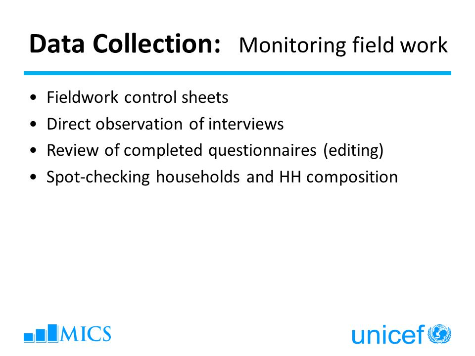 Data Collection: Monitoring field work Fieldwork control sheets