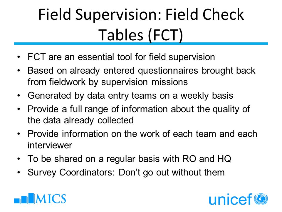Field Supervision: Field Check Tables (FCT)