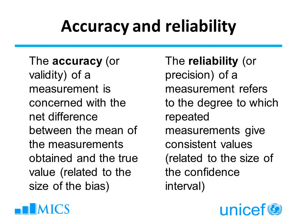 Accuracy and reliability