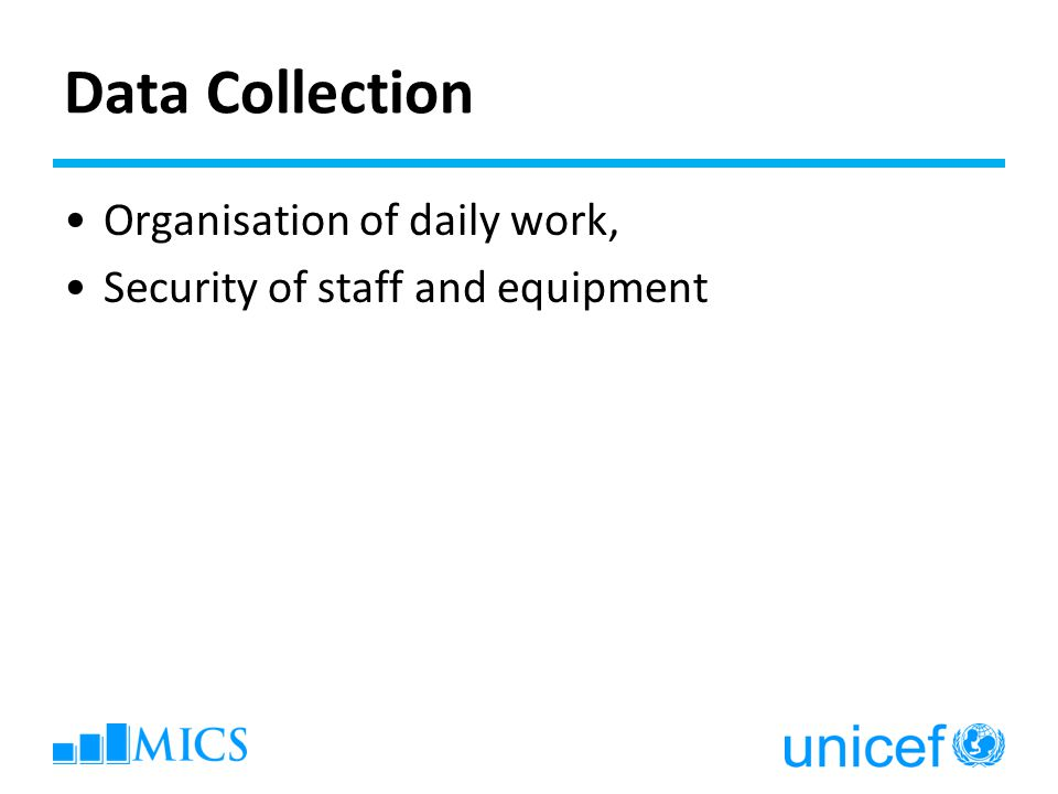 Data Collection Organisation of daily work,