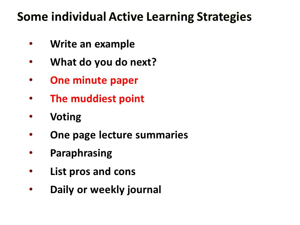 Some individual Active Learning Strategies