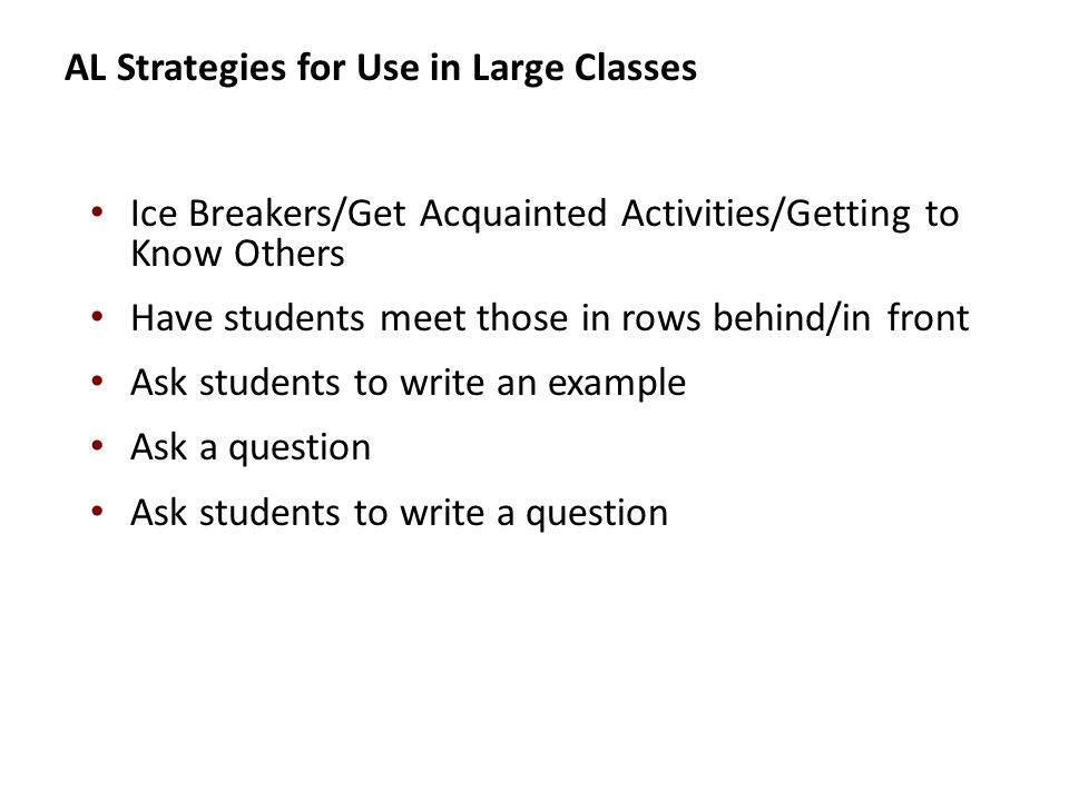 AL Strategies for Use in Large Classes