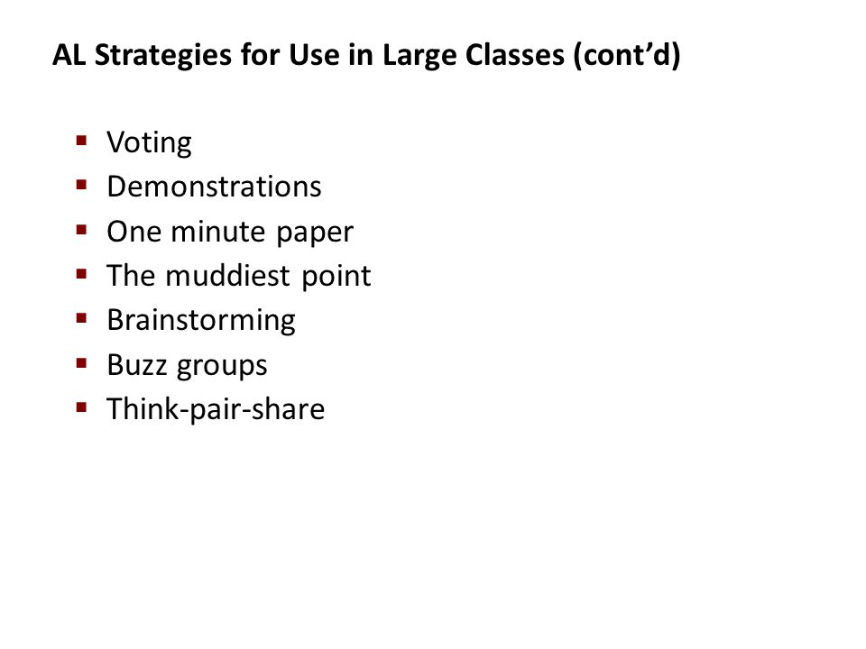 AL Strategies for Use in Large Classes (cont'd)