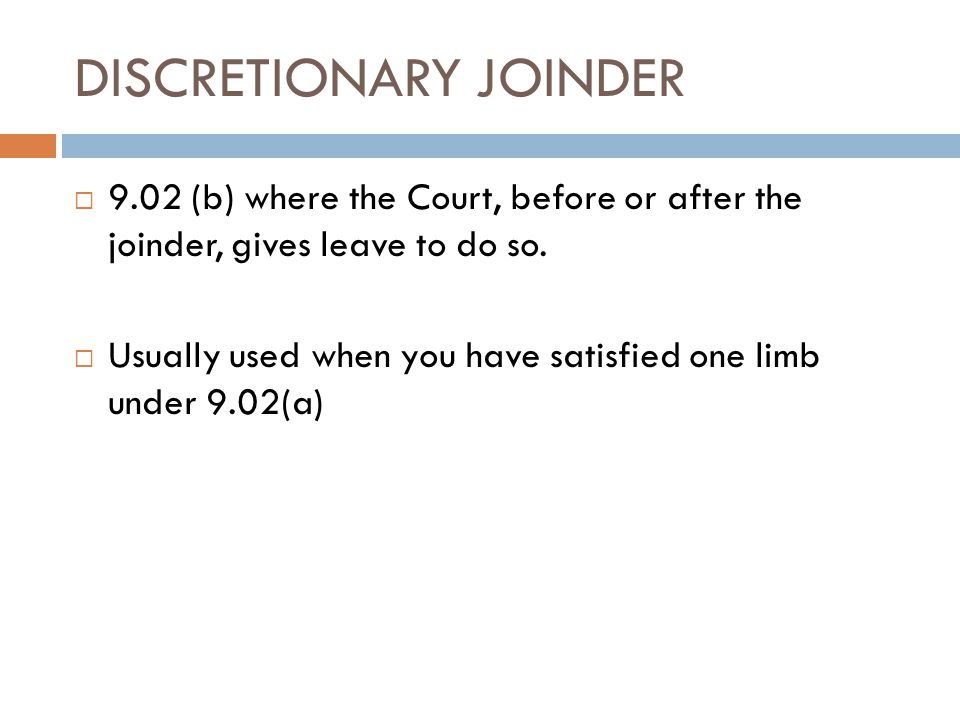 DISCRETIONARY JOINDER