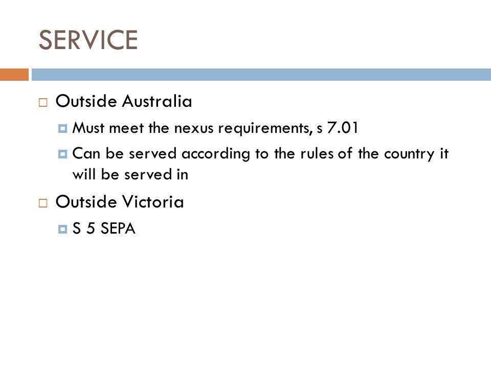 SERVICE Outside Australia Outside Victoria