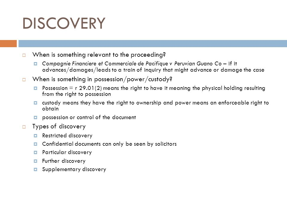 DISCOVERY When is something relevant to the proceeding