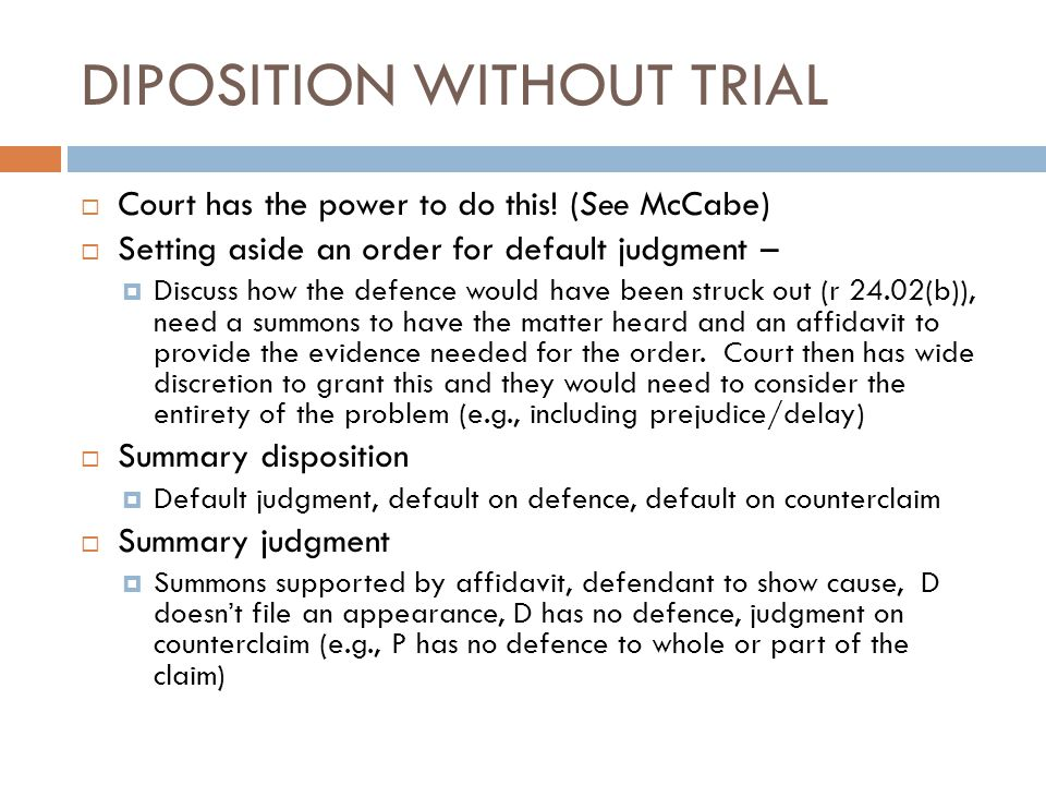 DIPOSITION WITHOUT TRIAL