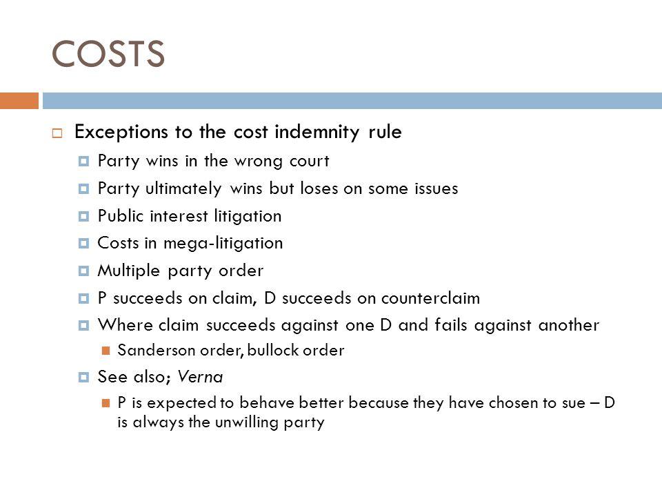 COSTS Exceptions to the cost indemnity rule