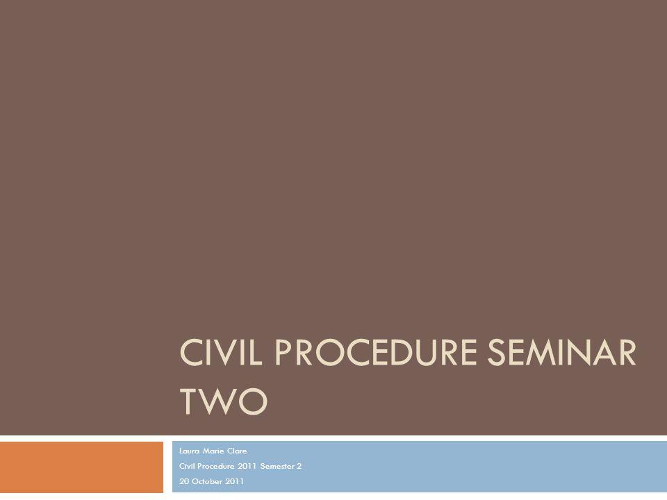 Civil procedure Seminar two