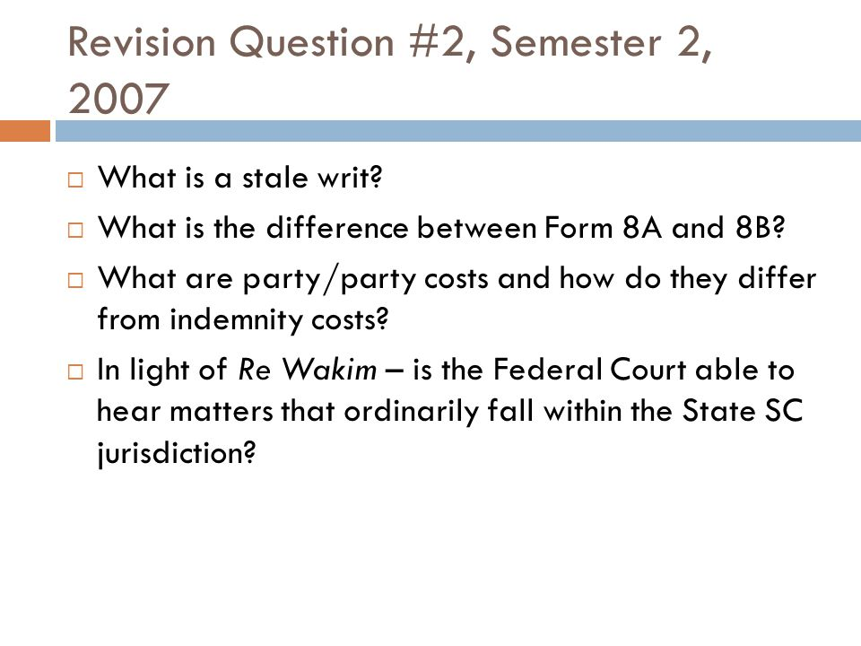 Revision Question #2, Semester 2, 2007