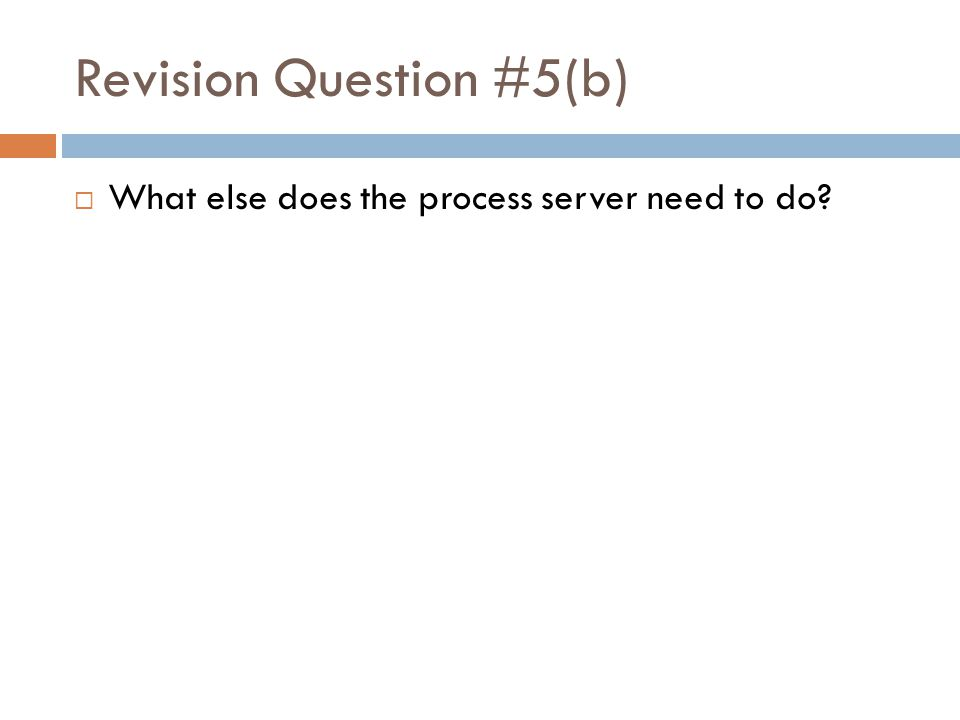 Revision Question #5(b)