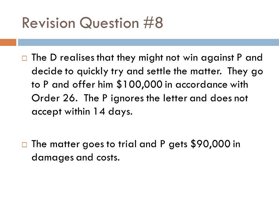 Revision Question #8
