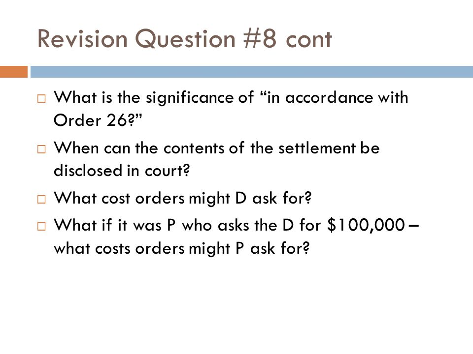 Revision Question #8 cont