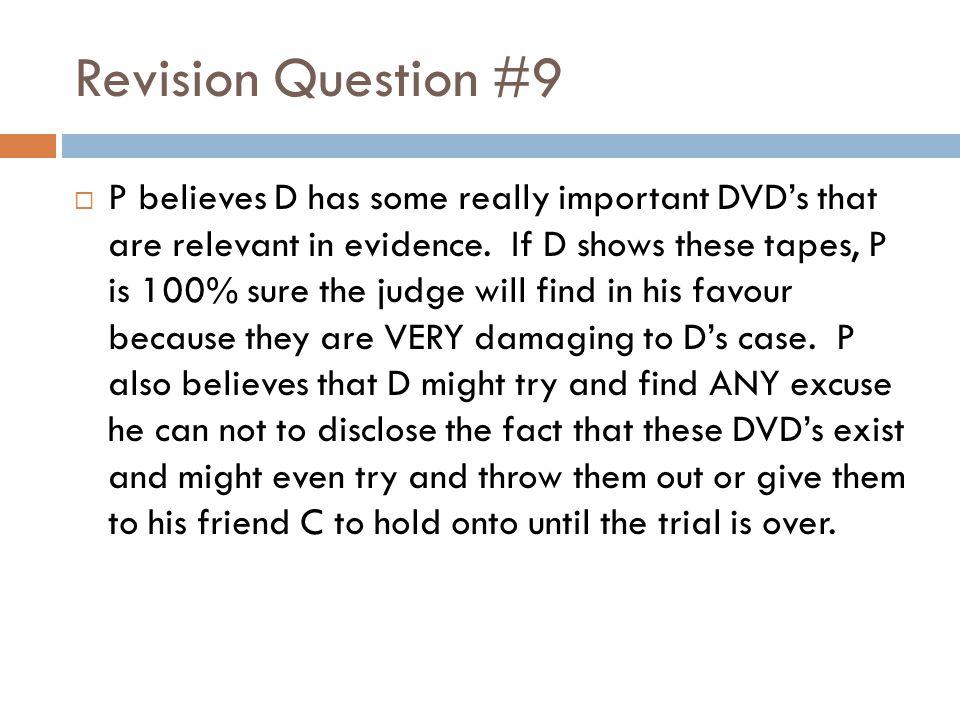 Revision Question #9