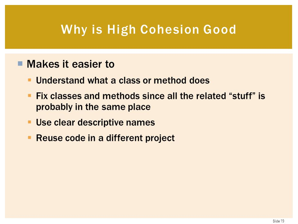 Why is High Cohesion Good