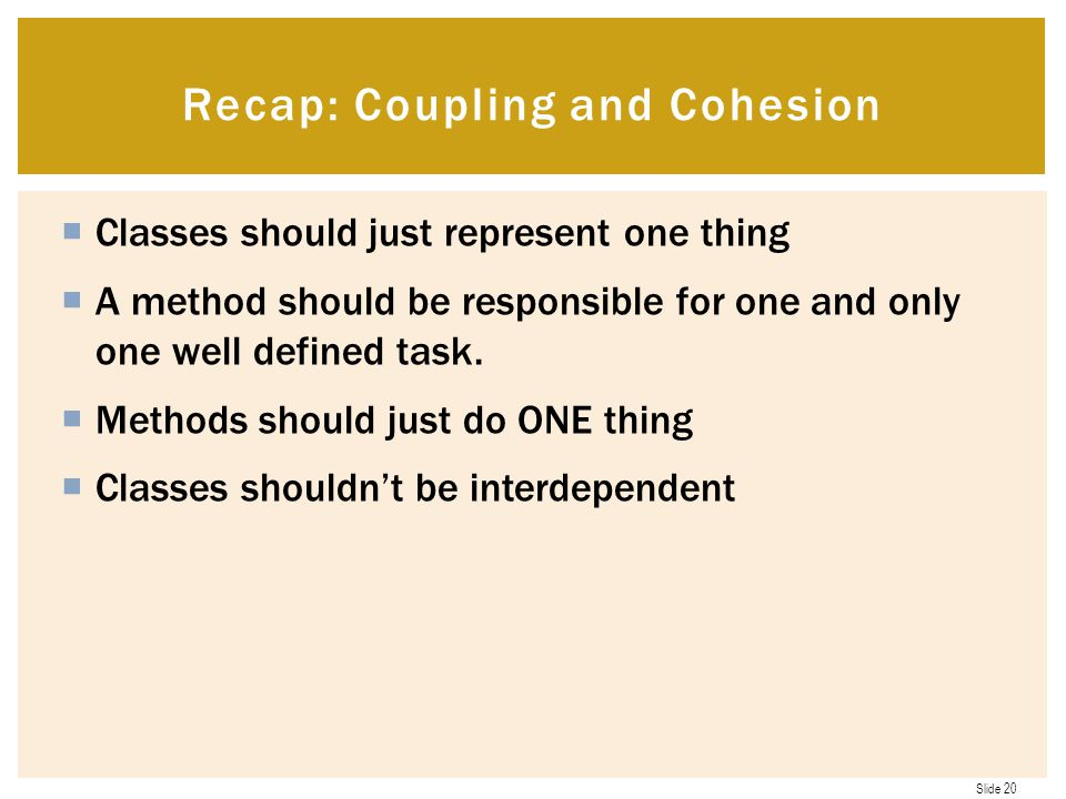 Recap: Coupling and Cohesion