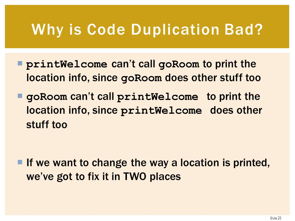 Why is Code Duplication Bad
