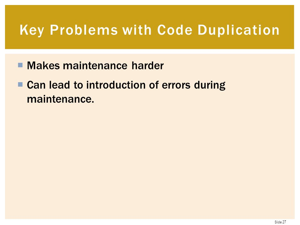 Key Problems with Code Duplication