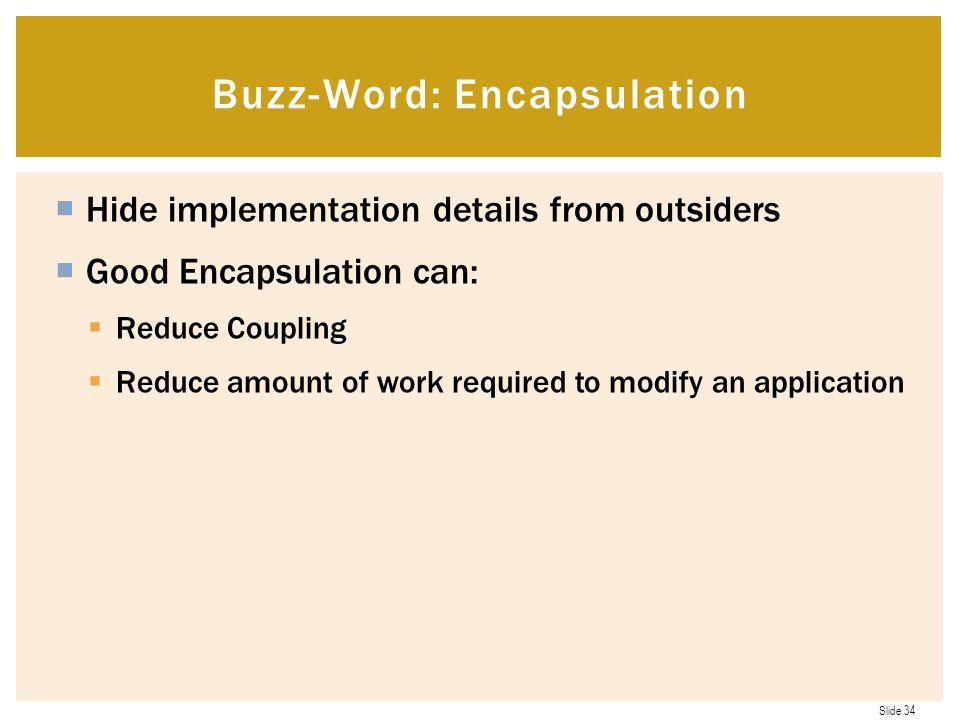 Buzz-Word: Encapsulation