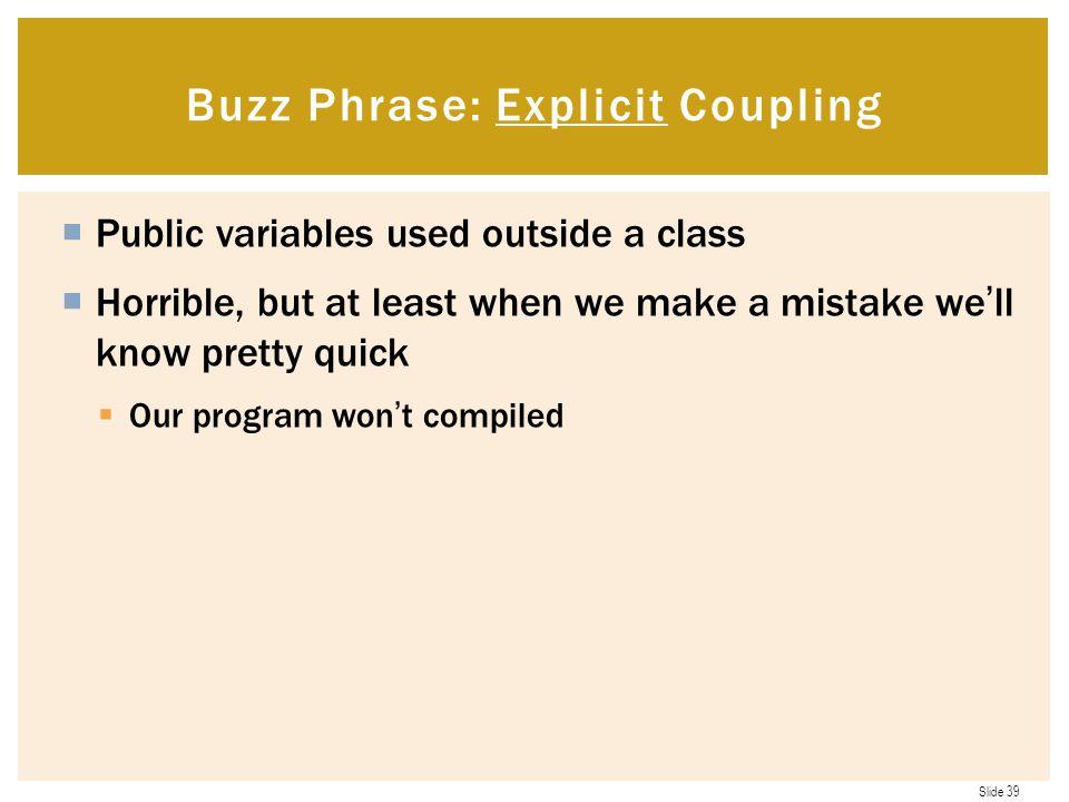 Buzz Phrase: Explicit Coupling