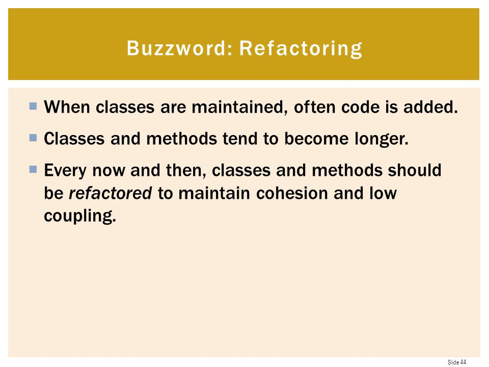 Buzzword: Refactoring