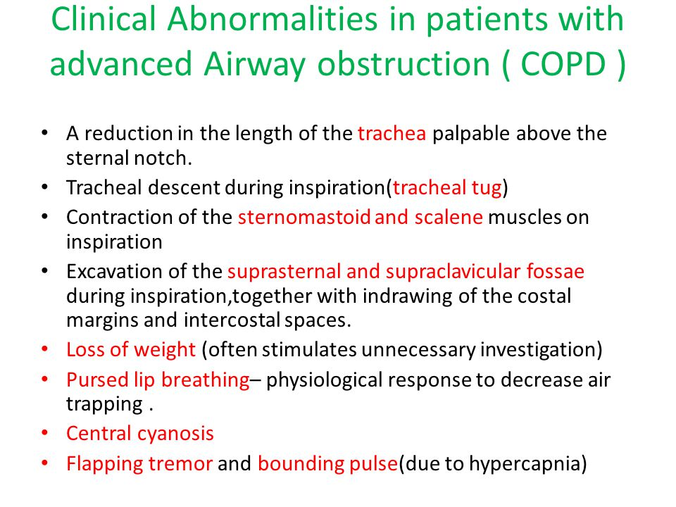 Clinical Abnormalities in patients with advanced Airway obstruction ( COPD )