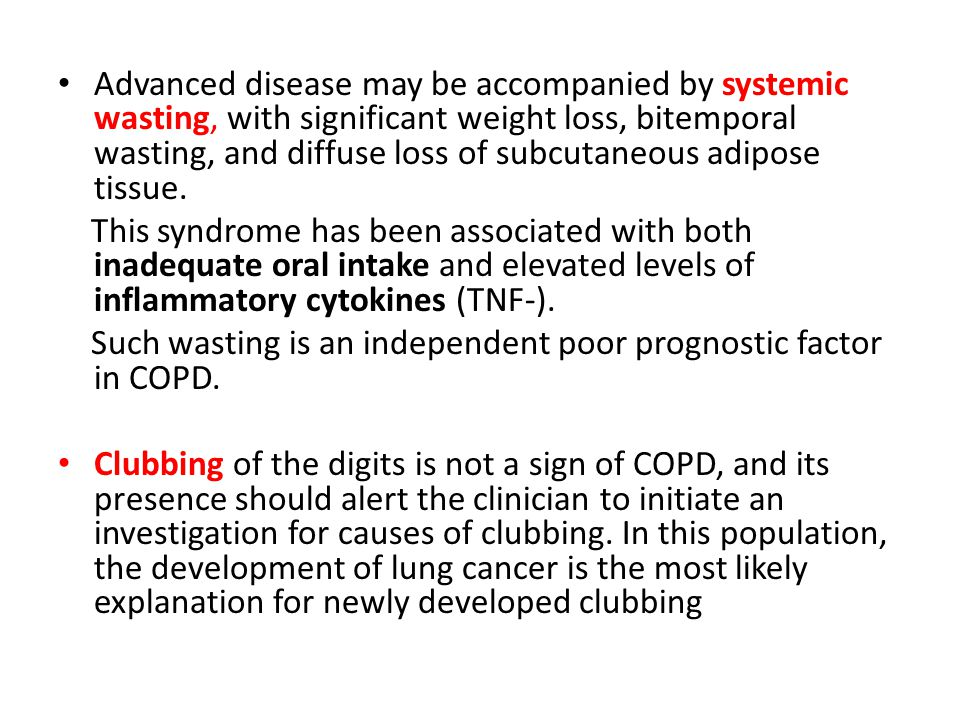 Advanced disease may be accompanied by systemic wasting, with significant weight loss, bitemporal wasting, and diffuse loss of subcutaneous adipose tissue.