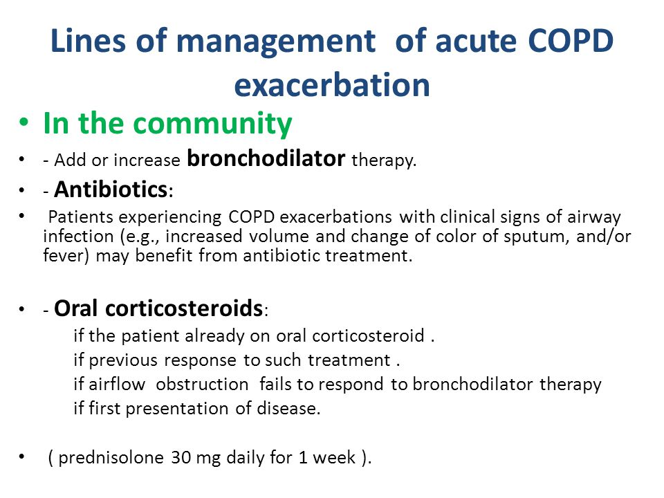 Lines of management of acute COPD exacerbation