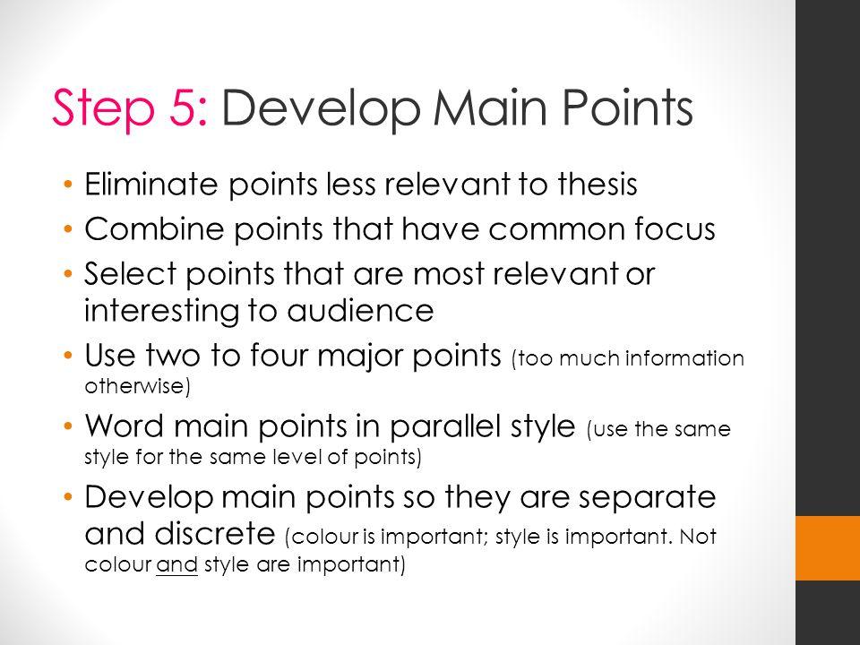 Step 5: Develop Main Points