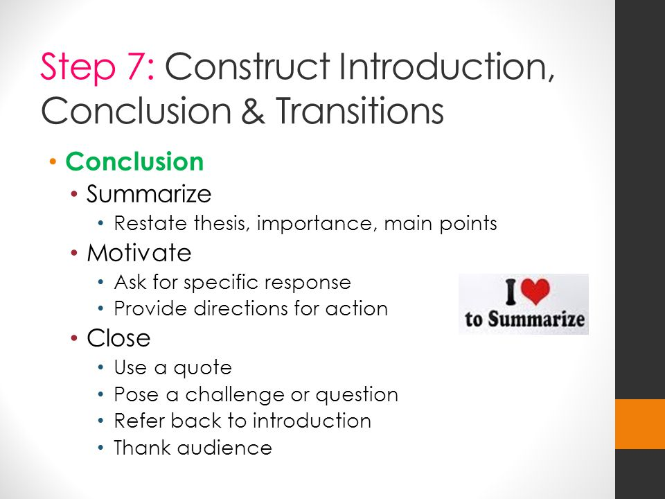 Step 7: Construct Introduction, Conclusion & Transitions