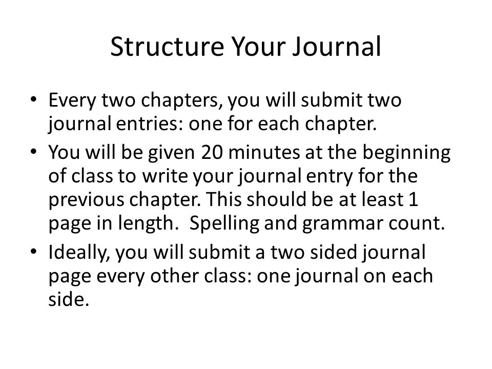 Structure Your Journal