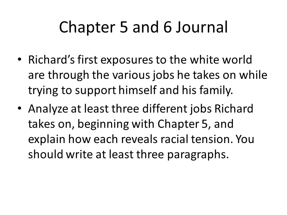 Chapter 5 and 6 Journal