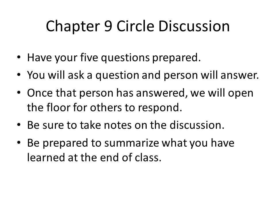 Chapter 9 Circle Discussion