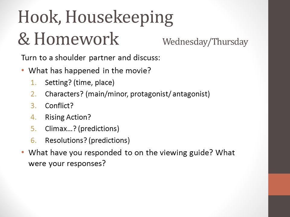 Hook, Housekeeping & Homework Wednesday/Thursday