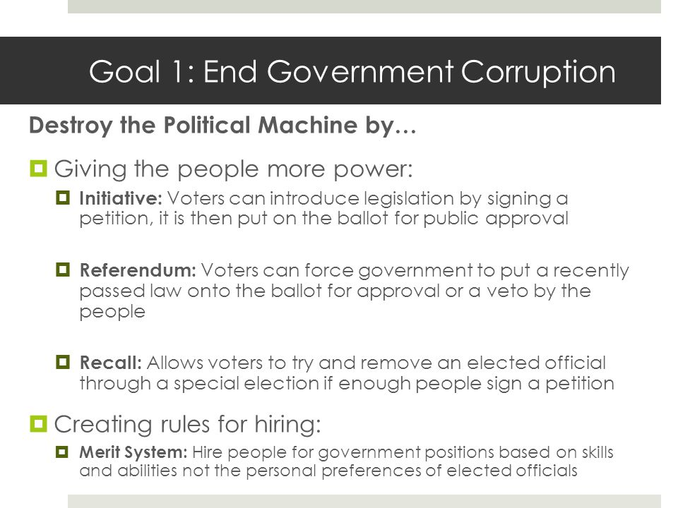 Goal 1: End Government Corruption