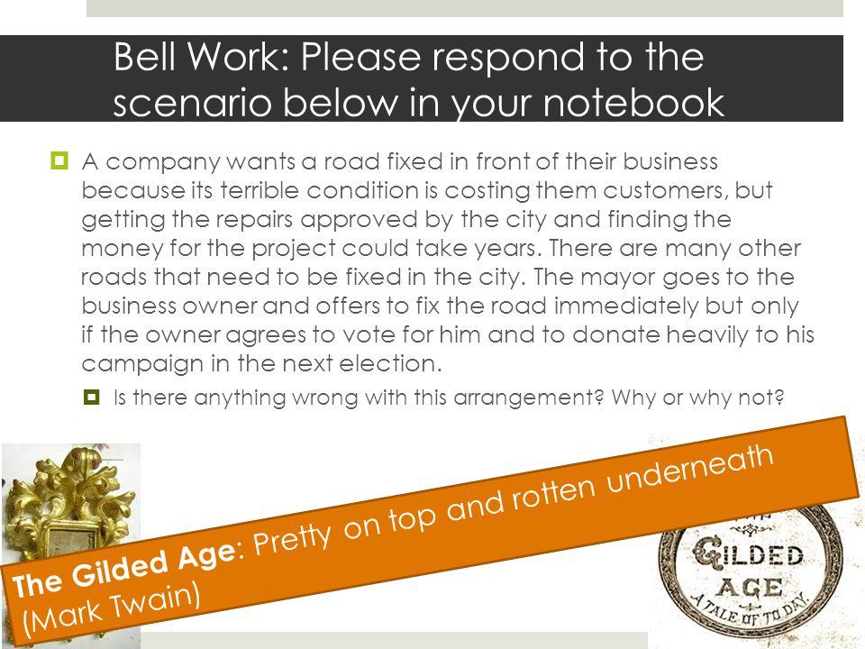Bell Work: Please respond to the scenario below in your notebook