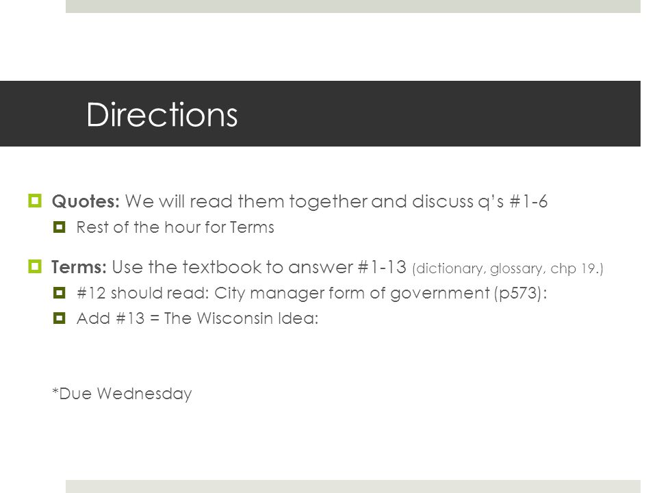 Directions Quotes: We will read them together and discuss q's #1-6