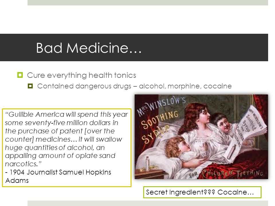 Bad Medicine… Cure everything health tonics