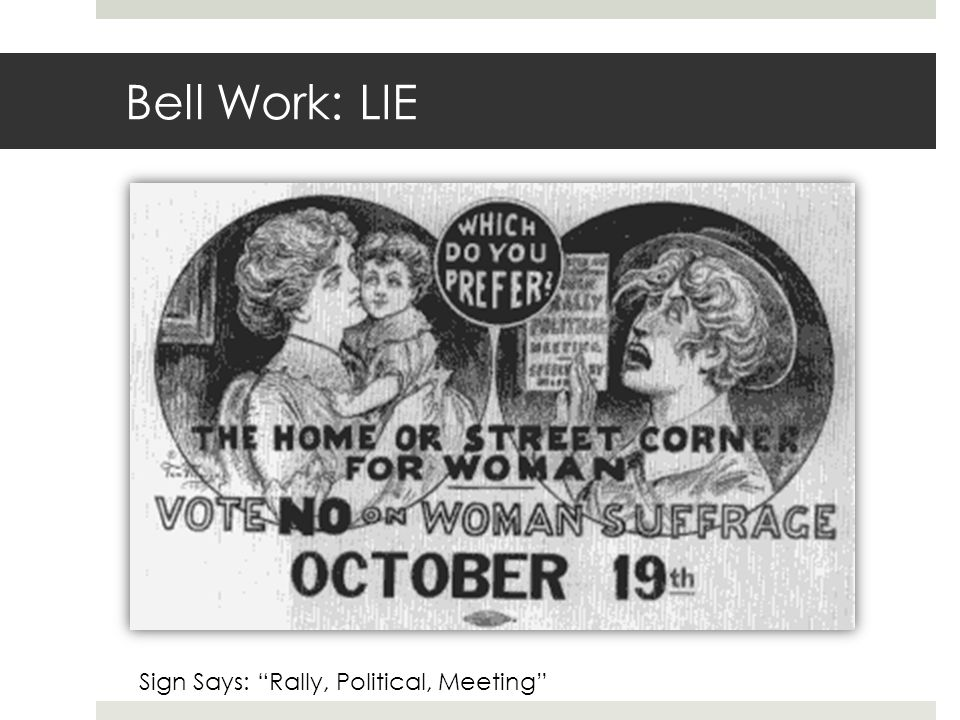 Bell Work: LIE Sign Says: Rally, Political, Meeting