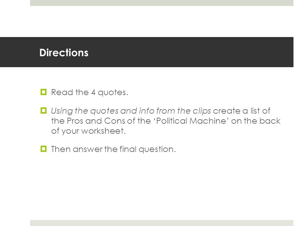 Directions Read the 4 quotes.