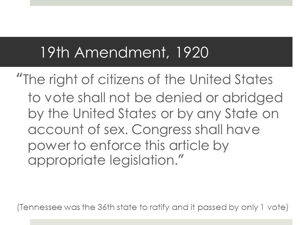 19th Amendment, 1920