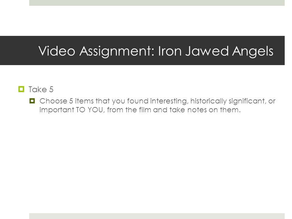 Video Assignment: Iron Jawed Angels