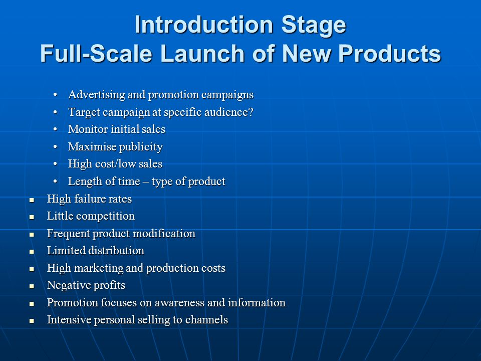 Introduction Stage Full-Scale Launch of New Products