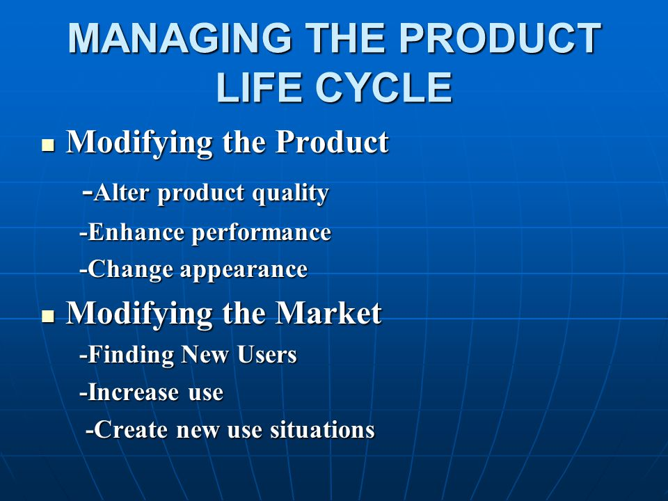 MANAGING THE PRODUCT LIFE CYCLE